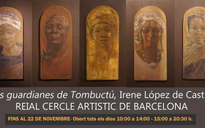 I GUARDIANI DI TOMBUCTU Reial Cercle Artistic de Barcelona 16-oct/ 22-nov 2020